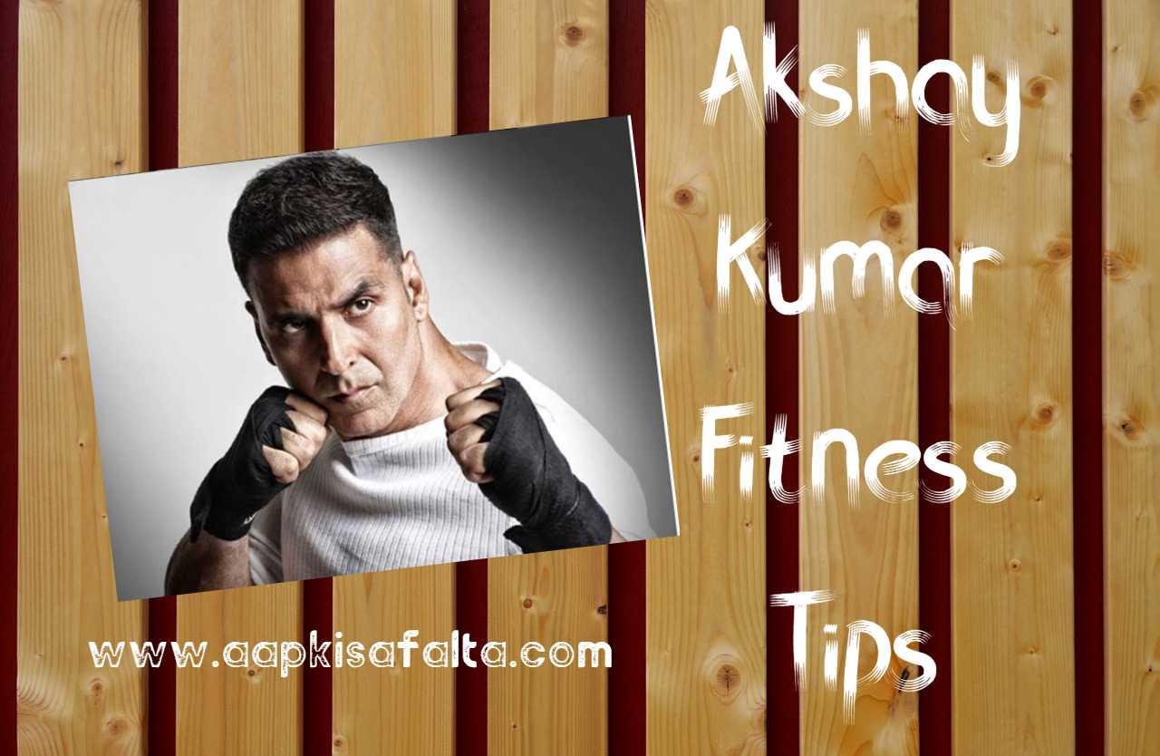 akshay kumar fitness tips hindi