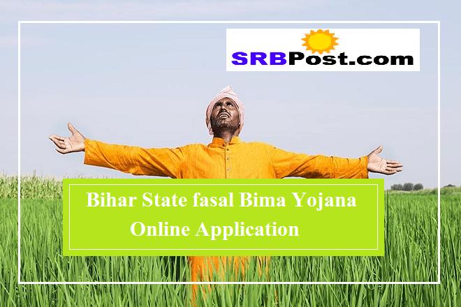 Bihar State fasal Bima Yojana Online Application