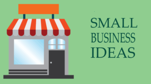 Money Making Top 3 Business Ideas for Small Towns-Villages